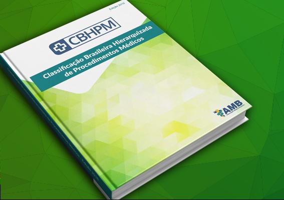 CBHPM – Classificação Brasileira Hierarquizada de Procedimentos Médicos