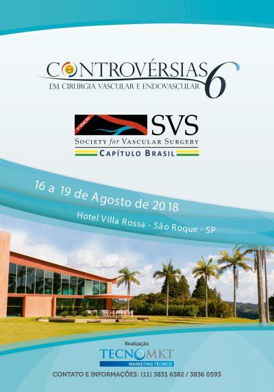 6º CONTROVÉRSIAS EM CIRURGIA VASCULAR E 5ª ED. DO SVS - CAP. BRASILEIRO